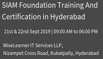 SIAM Foundation training and certification program in the hyderabad with well experienced tutors