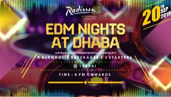 EDM NIGHTS @ DHABA (Radisson Hyderabad Hitec City)