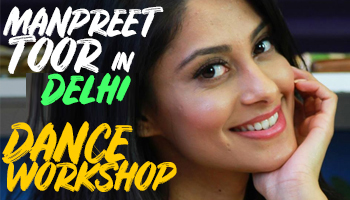 DELHI DANCE WORKSHOP with Manpreet Toor