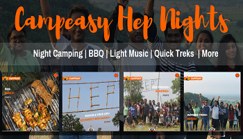 CampEasy Hep Nights || Camping || Kayaking || Night Trekking || Music || Dinner || Adventure || Morning Treks || Bonfire || Stars || Memories  || Nature || Rekindle Your Life || Reconnect with Basics