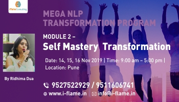 Self Mastery Module 1 -  Mega NLP Mastery Transformation Program
