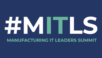 Manufacturing IT Leaders Summit (MITLS)
