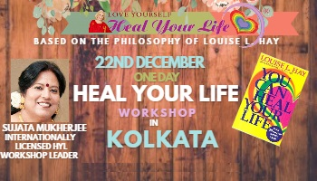 Heal Your Life One Day kolkata