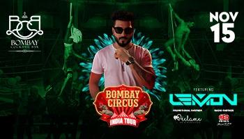 Bombay Circus India Tour Ft. Dj Lemon at BCB, Mumbai on 15th Nov