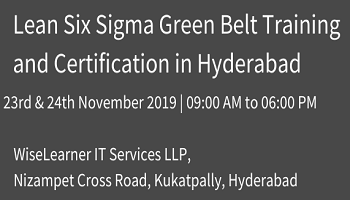 Lean Six Sigma Green Belt Training and Certification in Hyderabad with experienced faculty