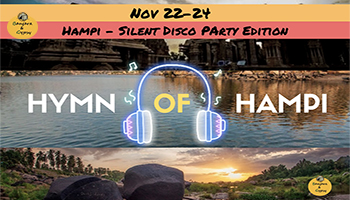 Hymn of Hampi - Silent Party edition