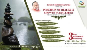 Principles of Healing And Growth Management by Swami Sukhabodhananda Dec 2019 BLR