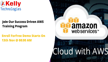 Free Demo Session On AWS Training-By AWS Cloud Experts At Kelly Technologies Scheduled On 13th Nov, 08 AM, Hyderabad