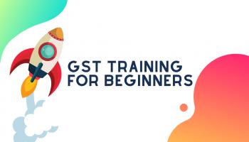 GST Training for Beginners