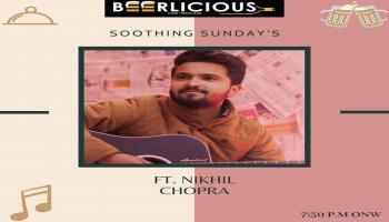 LIVE MUSIC PERFORMANCE BY NIKHIL CHOPRA