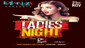 Ladies Night Feat.  DJ GIGA  | Thu. 21st Nov 10 PM +