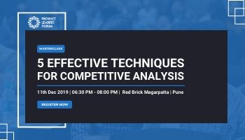 Masterclass: 5 effective Techniques for Competitive Analysis