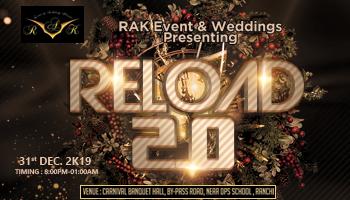 RELOAD 2.O 31st December Ranchi