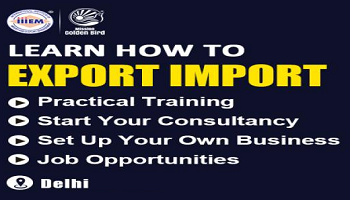 Start and Set up Your Own Import and Export Business -Delhi