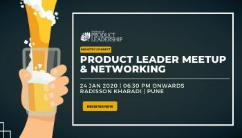 PRODUCT LEADER MEETUP and NETWORKING