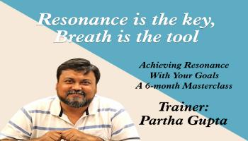 Achieving Resonance With Your Goals - A 6-month masterclass