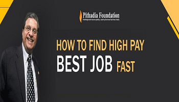 How to find high pay best job fast - A Power Packed Seminar by Mr.Dilip Pithadia