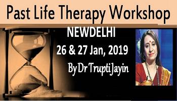 Delhi Past Life Therapy Program by Dr Trupti Jayin copy