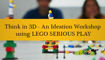 Think in 3D - Generate Ideas for Business, Products, Service with LEGO