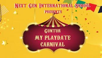 Guntur My Playdate Carnival presented by Nextgen International School 2020