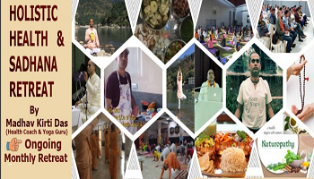 Holistic Health and Sadhana Retreat at Govardhan Hill