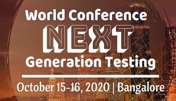 World Conference Next Generation Testing 2020 - Bangalore