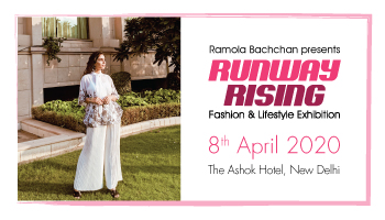 Runway Rising April 8th 2020 - Fashion and Lifestyle Exhibition by Ramola Bachchan