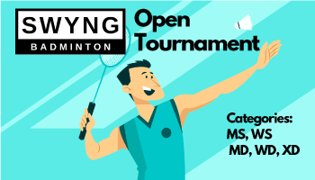 SWYNG Badminton Open Tournament