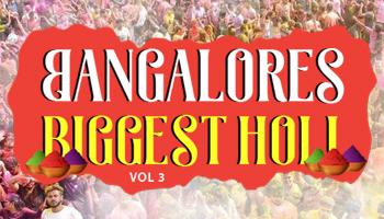 Bangalores Biggest Holi Vol 3  Electronic City Version