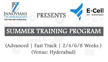 Summer Training Cum Internship Program 2020 in Hyderabad