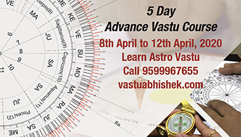 5 Day Advance Vastu Course