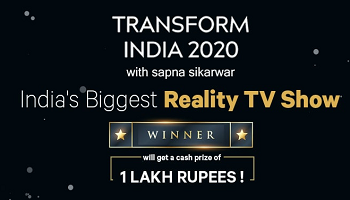 TRANSFORM INDIA 2020 With Sapna Sikarwar