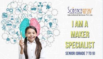 Fun STEM Summer Camp: I Am A Specialist in Jayanagar for Senior (Grade 7-9)