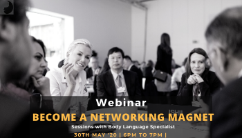 Webinar- Become a Networking Magnet by Simply Body Talk