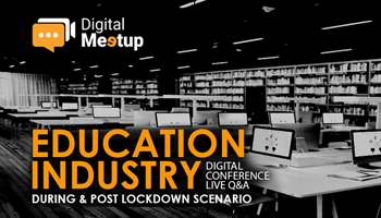 Education Industry - During and Post Lock down Scenario