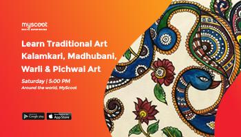 Learn Traditional Art - Kalamkari, Madhubani, Warli and Pichwai Art