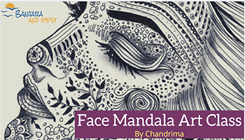 Face Art Mandala Workshop by Banjara Gypsy