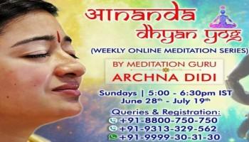 Ananda Dhyan yog by meditation guru Archnadidi