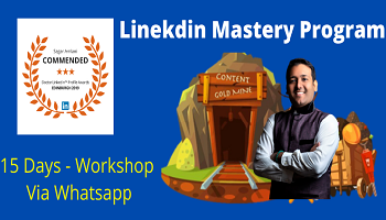 LinkedIn Mastery - Online 15 days with Sagar Amlani