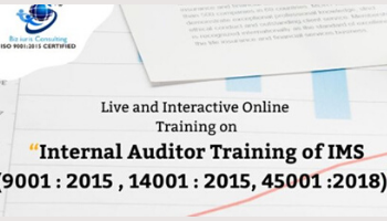 INTERNAL AUDITOR TRAINING OF IMS (9001 : 2015 , 14001 : 2015, 45001 :2018)
