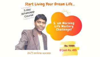 5 Days Morning Life Mastery Bootcamp