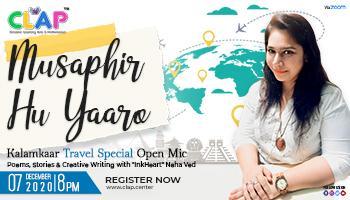 Musaphir Hu Yaaro KalamKaar Travel Special Open Mic