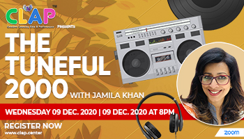 CLAP presents Tuneful 2000s with Jamila Khan