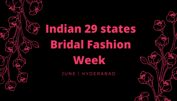 Indian29 states Bridal Fashion Week