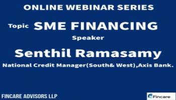 SME Financing  Speaker Sri Senthil National Credit Manager Axis Bank