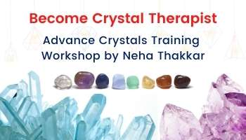 Become Crystal Healing Therapist | Advance Crystal Training Workshop by Neha Thakkar