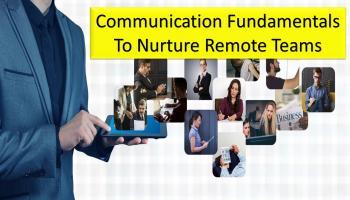 Communication Fundamentals To Nurture Remote Teams