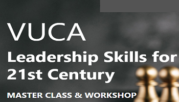 VUCA Leadership Skills for 21st Century Leader