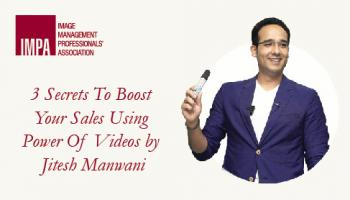 3 Secrets To Boost Your Sales Using  Power Of Videos by Jitesh Manwani