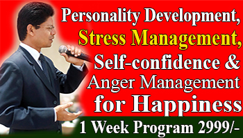 1 week Personality Development, Stress Management and Anger Management to boost your Self-confidence and your immune system